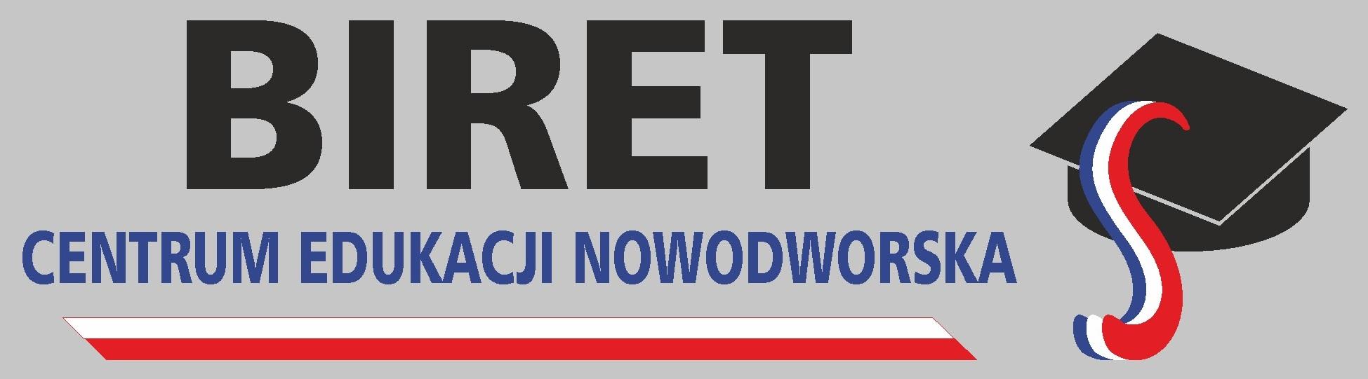 """Centrum Edukacji Nowodworska """"BIRET"""" Sabina Kwiatkowska-Giemza"""